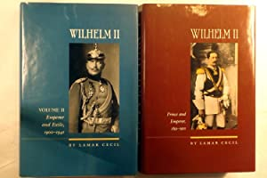WILHELM II [Volume I: Prince and Emperor: CECIL, Lamar