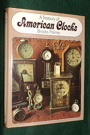 A TREASURY OF AMERICAN CLOCKS: PALMER, Brooks