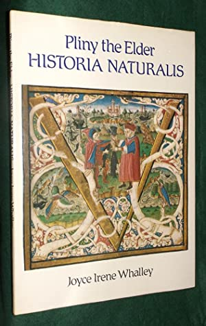 PLINY THE ELDER HISTORIA NATURALIS: WHALLEY, Joyce Irene