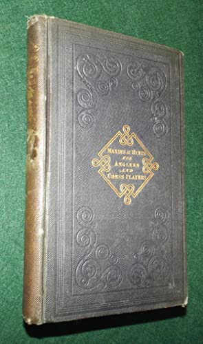 MAXIMS AND HINTS for AN ANGLER; and MISERIES OF FISHING. To which are added MAXIMS AND HINTS FOR A ...