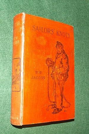 SAILORS' KNOTS: JACOBS, W. W.