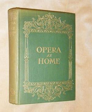 OPERA AT HOME.: GRAMOPHONE, The: