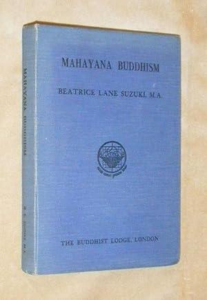 MAHAYANA BUDDHISM.: SUZUKI, Beatrice Lane (introduction - Prof, D. T. Suzuki).: