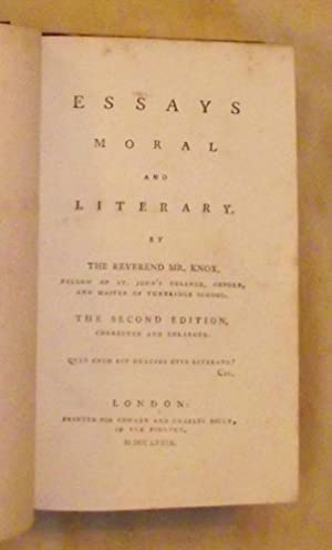 ESSAYS MORAL AND LITERARY (Second Edition - Corrected and Enlarged).: KNOX, The Reverend Mr. [...