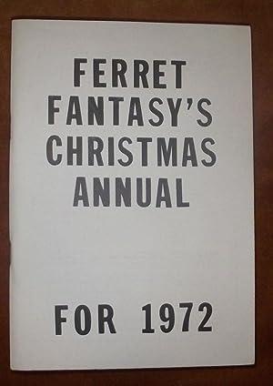 Ferret Fantasy's Christmas Annual for 1972.: Locke, George.: