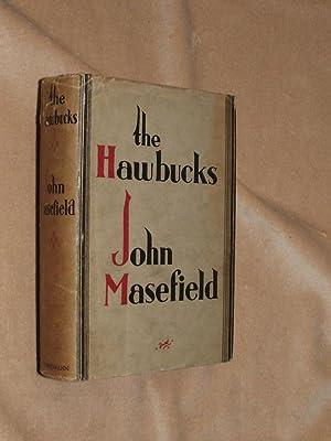 The Hawbucks.: Masefield, John.: