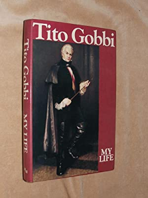 MY LIFE.: GOBBI, Tito and Cook, Ida and Louise.: