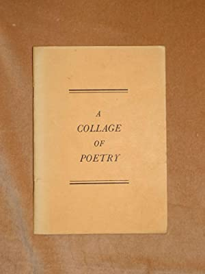 A COLLAGE OF POETRY: Various: Penny Oram;