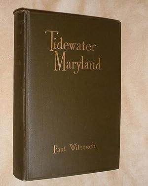 TIDEWATER MARYLAND: WILSTACH, Paul: