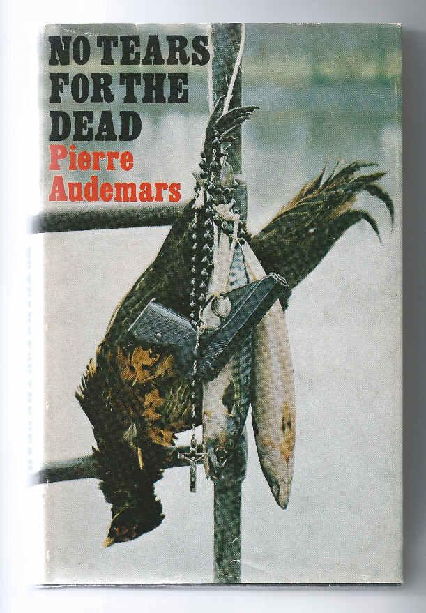 No Tears for the Dead AUDEMARS, Pierre Near Fine Hardcover