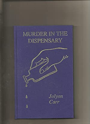 Murder in the Dispensary