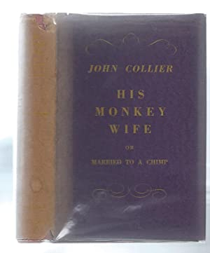 His Monkey Wife or Married to a Chimp
