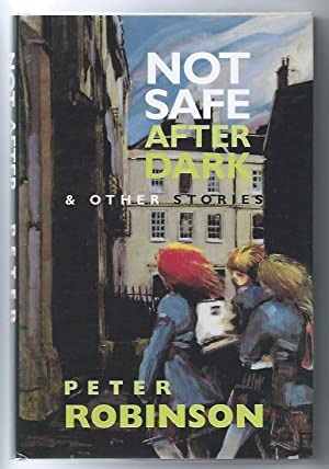 Not Safe After Dark and Other Stories (SIGNED LIMITED)