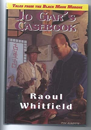 Jo Gar's Casebook (Tales from the Black Mask Morgue) LIMITED
