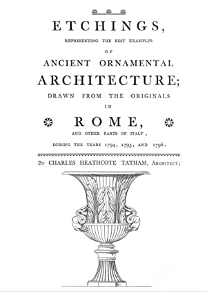 Etchings of Ancient Ornamental Architecture of Italy
