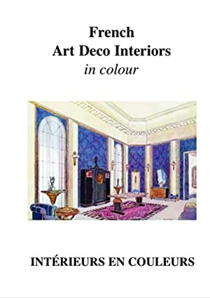 FRENCH ART DECO INTERIORS IN COLOUR.
