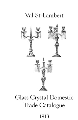 Glass Crystal Domestic Trade Catalogue, Val St.: VAL ST. LAMBERT.