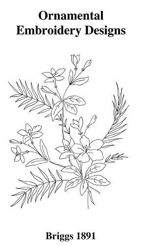 ORNAMENTAL EMBROIDERY DESIGNS, 1891,: BRIGGS.