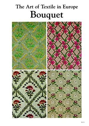 BOUQUET - THE ART OF EUROPEAN TEXTILE DESIGNS.