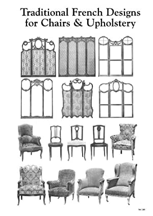 TRADITIONAL FRENCH DESIGNS FOR CHAIRS & UPHOLSTERY.