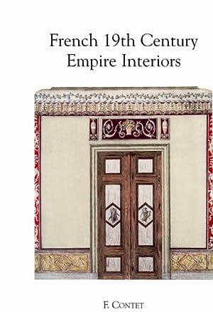 FRENCH 19TH CENTURY EMPIRE INTERIORS.