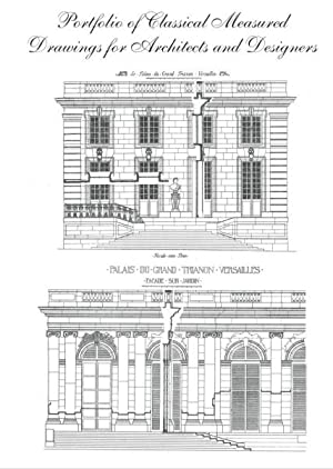 PORTFOLIO OF CLASSICAL MEASURED DRAWINGS FOR ARCHITECTS AND DESIGNERS.