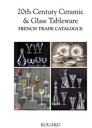 Rouard Manufacturer - 20th Century Ceramic and Glass Tableware: ROUARD