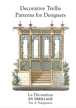 Decorative Trellis Patterns for Designers: SANGUINETTI, A.