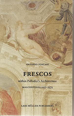 Frescos within Palladio's Architecture. Malcontenta 1557-1575.