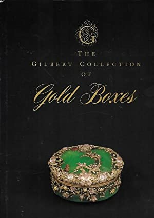 The Gilbert Collection of Gold Boxes.