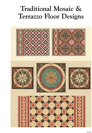 TRADITIONAL MOSAIC AND TERRAZZO FLOOR DESIGNS.