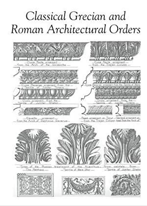 Classical Grecian and Roman Architectural Orders.