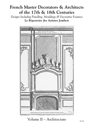 FRENCH MASTER DECORATORS & ARCHITECTS OF THE 17TH & 18TH CENTURIES.