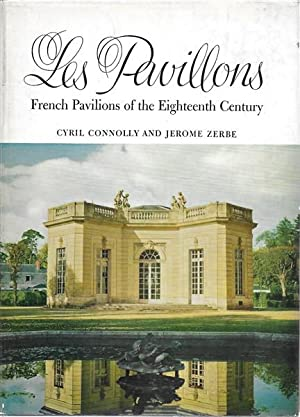 Les Pavilions. French Pavilions of the 18th Century.