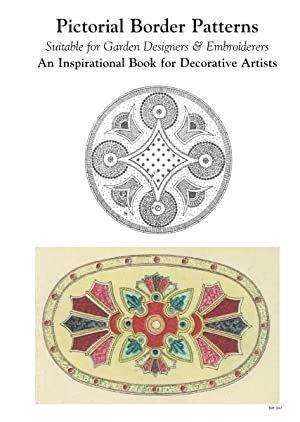 PICTORIAL BORDER PATTERNS - SUITABLE FOR GARDEN DESIGNERS AND EMBROIDERERS: Patterns, Border
