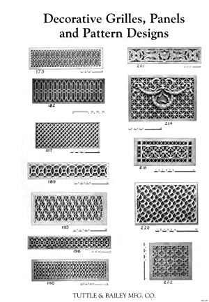 DECORATIVE GRILLES, PANELS AND PATTERN DESIGNS.: Tuttle & Bailey