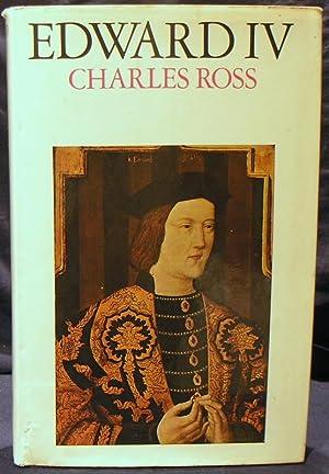 Edward IV: Ross,Charles.
