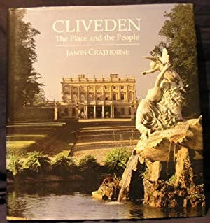 Cliveden: The Place and the People: Crathorne, James