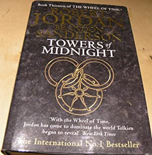 Towers Of Midnight: Book 13 of the: Robert Jordan and