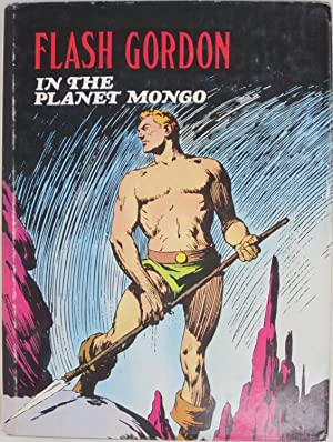 Flash Gordon in the Planet Mongo: Raymond, Alex