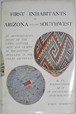 First Inhabitants of Arizona and the Southwest: Cummings, Bryan
