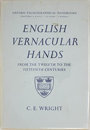 English Vernacular Hands: Wright, C.E.