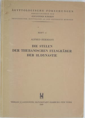 Die Stelen der Thebanischen Felsgraber der 18. Dynastie (Agyptologische Forschungen Heft 11): ...