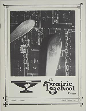The Prairie School Review: Volume X, Number: Hasbrouck, W.R. &