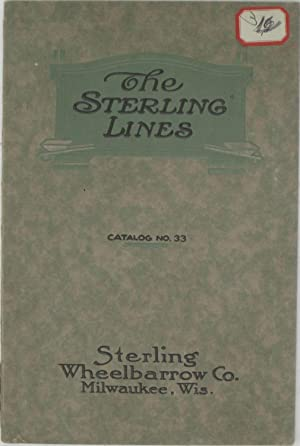 The Sterling Lines: Wheelbarrows, Carts, Column Clamps. Catalog No. 33