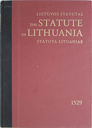 The Statute of Lithuania 1529 (Lietuvos Statutas / Statuta Lituaniae)