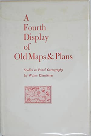 A Fourth Display of Old Maps and Plans: Studies in Postal Cartography