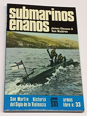 Submarinos enanos.: GLEASON, James &