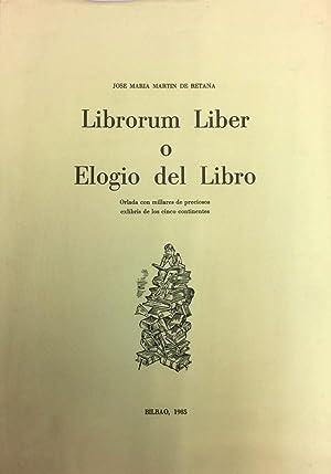 Librorum Liber o Elogio del Libro: Orlada: MARTIN DE RETANA,