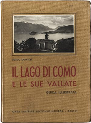 Il lago di Como e le sue: OLIVIERI Guido